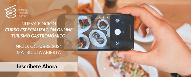 Nueva edición Curso Especialización Online Turismo Gastronómico-Octubre 2021